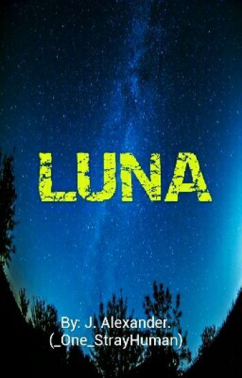 LUNA (EDITING)