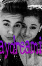 Daydreamin' a Justin Bieber and Ariana Grande Fanfic by _Mintle_