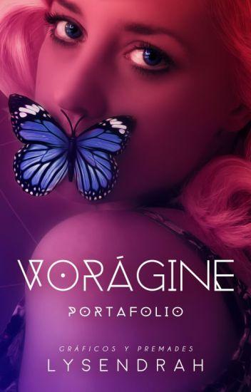 Vorágine || Diseños