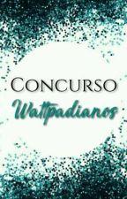 CONCURSO WATTPADIANOS  by Wttpdianosbr