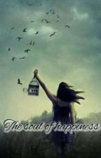 THE SOUL OF HAPPINESS by dAsoulofhapynez