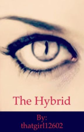 The Hybrid  by thatgirl12602