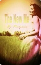 The New Me by missymoo94
