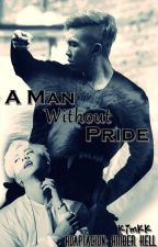A Man Without Pride | Un Hombre sin Orgullo | NAMJIN | ADAPTACIÓN | N°3 | by KunyKim