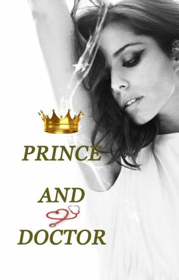Prince and Doctor (Royals Book 1)