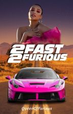 The Fast and the Furious by QueenOfFurious