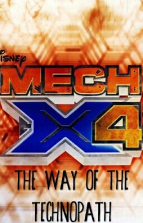 Mech x4: The Way of the Technopath by greenese10