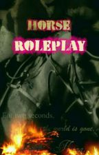 Horse Roleplay by -Make_A_Wish-