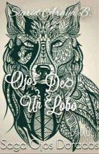 Ojos De Un Lobo (Yaoi/Gay) by SigridArayaB