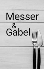 Messer und Gabel by Sabatea