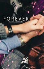 FOREVER by martinastoesselx