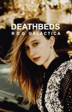 deathbeds↝rdg by galactica97