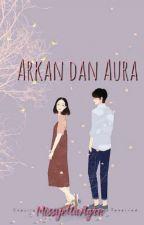 Arkan dan Aura by MissyellaAgrn