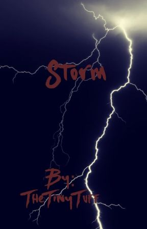 Storm {Naruto Fan Fic} by TheTinyTuff