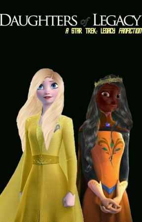 Daughters of Legacy  (Selar/Alana) by LogicalTrekkiness