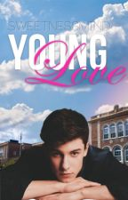 Young Love [Shawn Mendes y Tú] by sweetnessmind