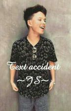 Text accident (dirty)~JS~ by jacob_dirty_fanfics