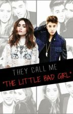"""They call me """"The little bad girl"""" (Justin Bieber) by HeyImNat"""