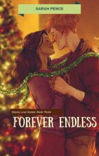 Forever Endless by audacious_scribbler