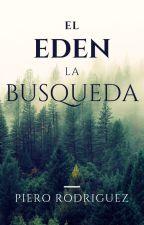 """El Edén  """"La Búsqueda"""" by PieroRodriguez8"""