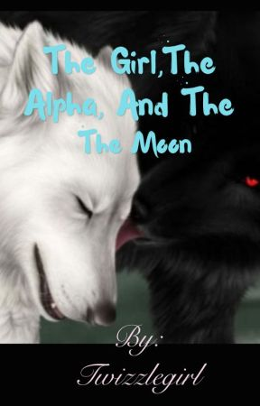 Stella, the Alpha, and the moon by Twizzlegirl