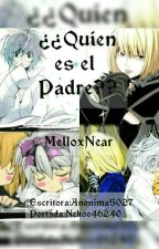 """""""¿¿Quien es el padre??"""" (Death Note) (Yaoi) by Anonima5027"""