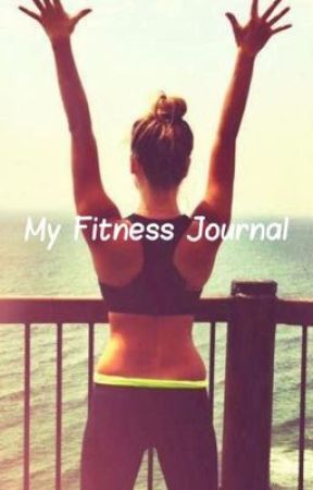 My Fitness Journal by Elena_Is_An_Army