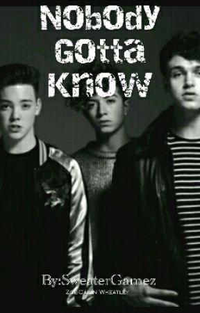 Nobody Gotta Know | Jack Avery by SweaterGamez