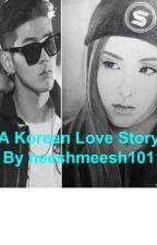 A Korean Love Story(A K.A.R.D Fan Fiction) by neeshmeesh101