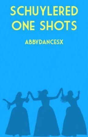 Schuylered One Shots by abbydancesx