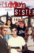 HIDDEN SISTER (Justin Bieber & Jason McCann) by belieberjulie94
