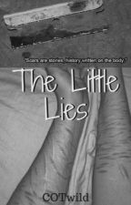 The little lies by COTwild