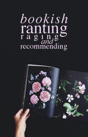 bookish ranting, raging, and recommending by 18gooda