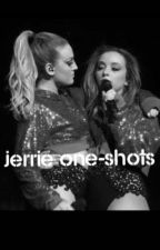 Jerrie One Shots by x_cannonball_x