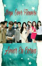 Boys Over Flowers 3: Amor En Corea by Lunaatoonn