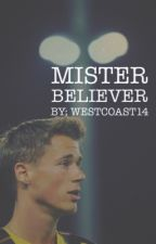 Mister Believer by WestCoast14