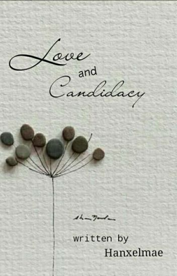 LOVE and CANDIDACY (Tagalog Version)