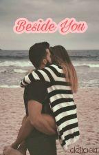 Beside You by deliaarr