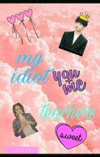 my idiot teachers ; dks by doraenoel