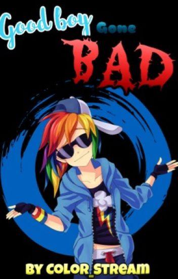 Good girl gone bad - 2 part 3