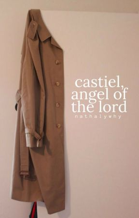 castiel, angel of the lord by nathalywhy