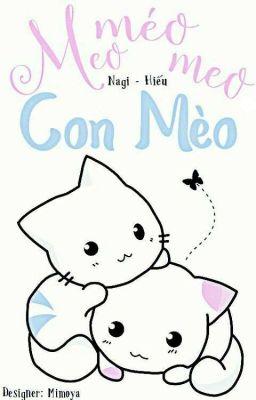 Meo Méo Meo, Con Mèo