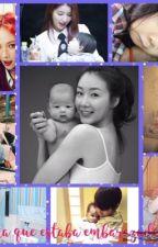 No sabia que estaba embarazada/o K-pop & K-Dramas by FernandaGonz9