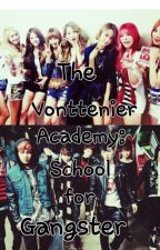 Vonttenier Academy:School Of Gangster And Mafia by EARavenQueen95