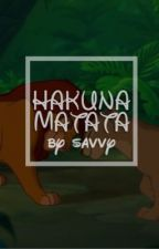HAKUNA MATATA; FANCASTS  by blissfulchamomile