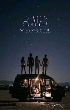 Hunted by hey_its_kayyy0400