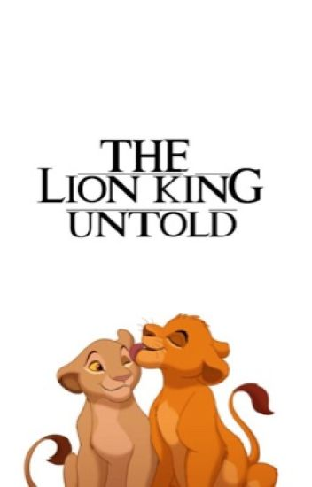 The Lion King - Untold