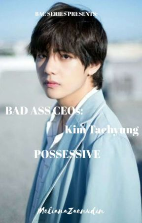 KTH | BAC: POSSESSIVE (COMPLETED)  by Mel_Zee