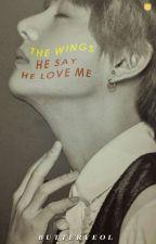 He Say He Love Me ● kth by itsTiaraSwan