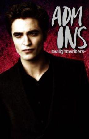 Admins • Open  by twilightwriters-
